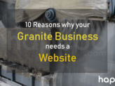 10 Reasons why your Granite Business needs a Website by HapCod